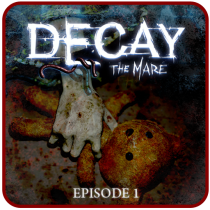 Decay: The Mare – Ep.1 (Trial) 3.01